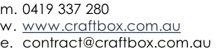 Mail: contact@craftbox.com.au?subject=Craftbox - Web Query